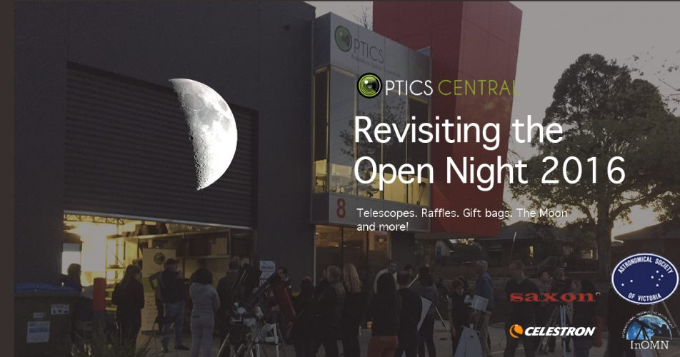 Revisiting the OpticsCentral Open Night 2016 in Melbourne